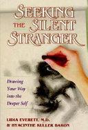 Seeking the Silent Stranger