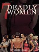 7 Deadly Women