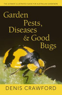Garden Pests  Diseases and Good Bugs