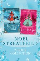 Noel Streatfeild 2 book Collection  Thursday   s Child and Far to Go