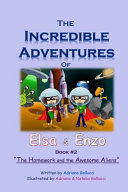 The Incredible Adventures of Elsa and Enzo