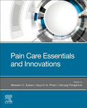 Pain Care Essentials And Innovations Book PDF