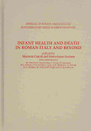 Infant Health and Death in Roman Italy and Beyond