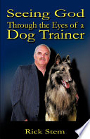 Seeing God Through The Eyes Of A Dog Trainer