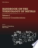 Handbook on the Toxicology of Metals, Volume I