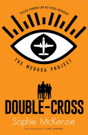 The Medusa Project  Double Cross