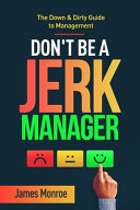 Don t Be a Jerk Manager