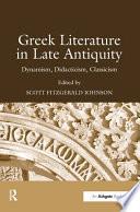 Greek Literature in Late Antiquity