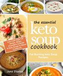 The Essential Keto Soup Cookbook