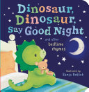 Dinosaur  Dinosaur  Say Good Night