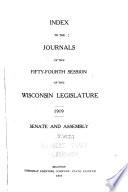 Index To The Journals Of The Wisconsin Legislature Senate And Assembly