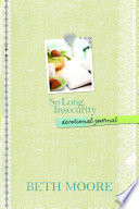 So Long, Insecurity Devotional Journal