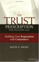 The Trust Prescription for Healthcare