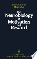 The Neurobiology of Motivation and Reward Book