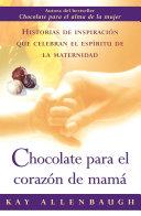 Chocolate para el corazon de mama