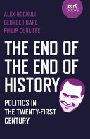 The End of the End of History
