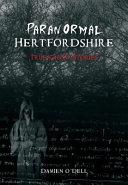 Paranormal Hertfordshire
