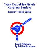 Train Travel for North Carolina Seniors