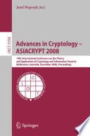 Advances In Cryptology Asiacrypt 2008