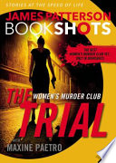 The Trial  : A BookShot Women's Murder Club Story