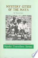 Mystery Cities Of The Maya