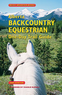 Alberta Backcountry Equestrian One-Day Trail Guide