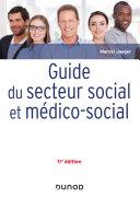 Pdf Guide du secteur social et médico-social - 11e éd. Telecharger