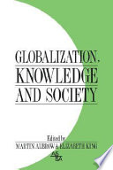 Globalization  Knowledge and Society Book