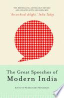 """The Great Speeches of Modern India"" by Rudranghsu Mukherjee"