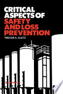 Critical Aspects of Safety and Loss Prevention Book