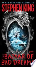 """The Bazaar of Bad Dreams: Stories"" by Stephen King"