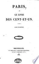 Paris, ou, Le livre des cent-et-un