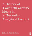 Pdf A History of Twentieth-Century Music in a Theoretic-Analytical Context Telecharger