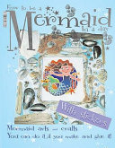 How to be a Mermaid in a Day