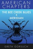 The Bee Creek Blues & Meridian [Pdf/ePub] eBook
