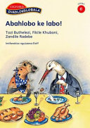 Books - Abahlobo ke labo! | ISBN 9780195766547