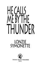 He Calls Me by the Thunder Pdf/ePub eBook