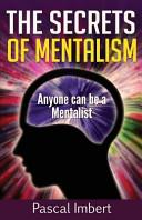The Secrets of Mentalism