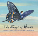 link to On wings of words : the extraordinary life of Emily Dickinson in the TCC library catalog