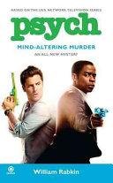Psych  Mind Altering Murder
