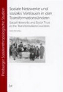 Social networks and social trust in the transformation countries