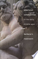 Emotional Communities in the Early Middle Ages Book