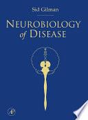 """""""Neurobiology of Disease"""" by Sid Gilman"""