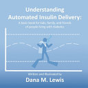 Understanding Automated Insulin Delivery