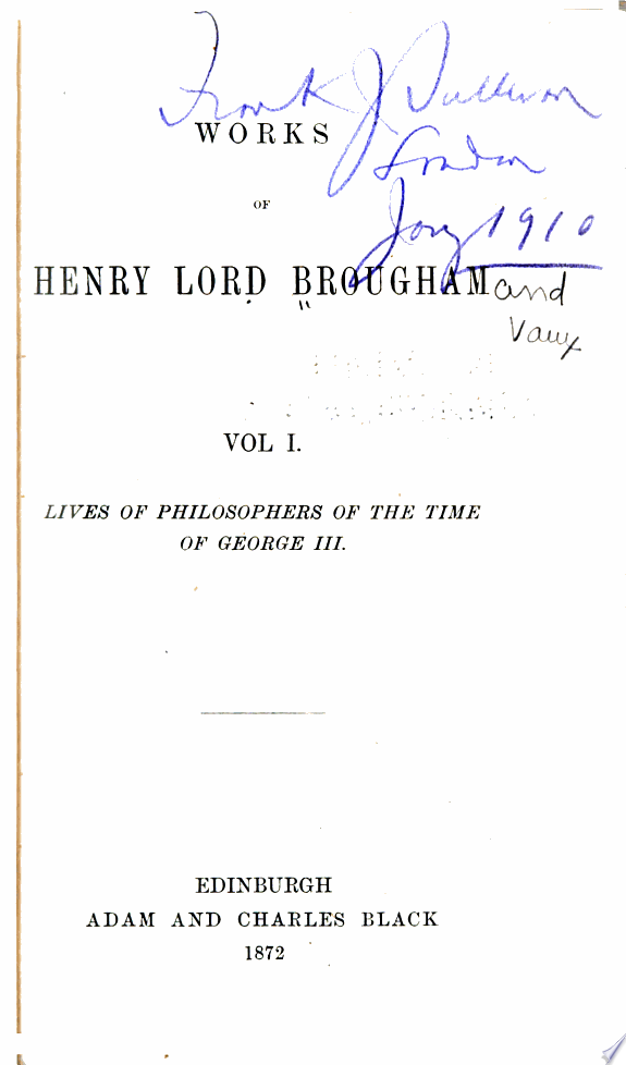 The Works of Henry  Lord Brougham and Vaux  Lives of philosophers of the time of George III