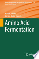 """""""Amino Acid Fermentation"""" by Atsushi Yokota, Masato Ikeda"""