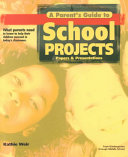 A Parent s Guide to School Projects