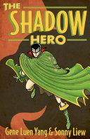 The Shadow Hero Pdf/ePub eBook