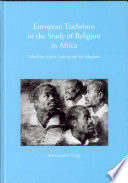 European Traditions In The Study Of Religion In Africa