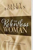 The Relentless Woman Book